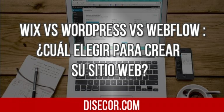 Wix VS WordPress VS Webflow : ¿Cuál elegir para crear su sitio web?